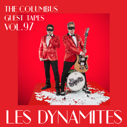 THE COLUMBUS GUEST TAPES VOL. 97 - LES DYNAMITES