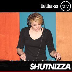 Shutnizza - GetDarker Podcast 217