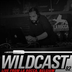 Wildcast 82 - Live from La Rocca, Belgium