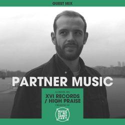 MIMS Guest Mix: Partner Music (XVI Records / High Praise, London)