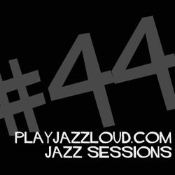 playjazzloud basement sessions #5