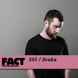 FACT mix 353 - Scuba (Oct '12)