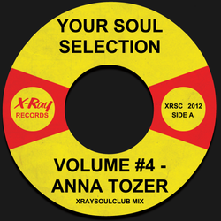 YOUR SOUL SELECTION VOLUME #4 - ANNA TOZER