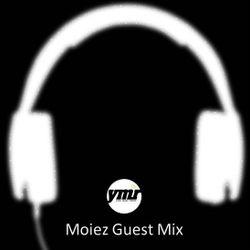 Moiez YMR Guest Mix