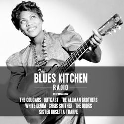 THE BLUES KITCHEN RADIO: 20 JANUARY 2014