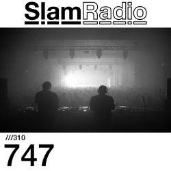 #SlamRadio - 310 - 747