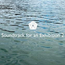 Huess - Soundtrack for an Exhibition 2