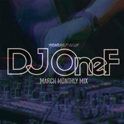 @DJOneF TheMashUp March 2019