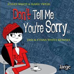 Ethan White & Marie Tweek - Don't Tell Me (MaxK. Edit)