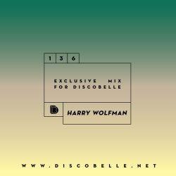 Discobelle Mix 136 - Harry Wolfman