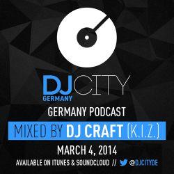 DJ Craft (K.I.Z.) - DJcity DE Podcast - 04/03/14