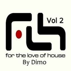 For The Love Of House   Vol 2