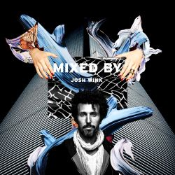 MIXED BY Josh Wink