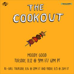 The Cookout 175: Moody Good