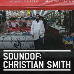 SoundOf: Christian Smith