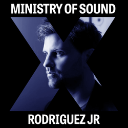 Ministry of Sound X Rodriguez Jr
