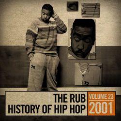 The Rub's Hip-Hop History 2001 Mix