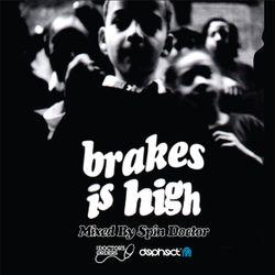 Brakes Is High by Spin Doctor vs De La Soul