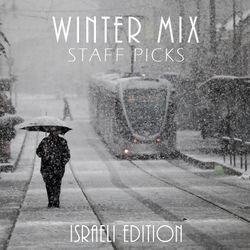 COLUMBUS WINTER MIX - ISRAELI EDITION - STAFF PICKS