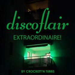 Discoflair Extraordinaire July 2017