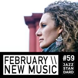 Jazz Standard \\ February's New Music