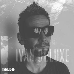Rondo presents Ivan Deluxe