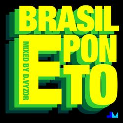 Brasil-e-ponto - jazz re:freshed mix by Dj D.VYZOR