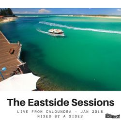 The Eastside Sessions Live From Caloundra - Jan 2018