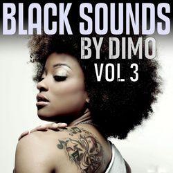 BLACK SOUNDS  Vol 3-ReConstructed '''R'n'B  Old & Nu School   Mix''