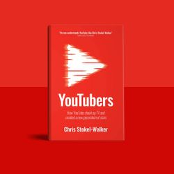 WIRED Book Club: YouTubers, by Chris Stokel-Walker