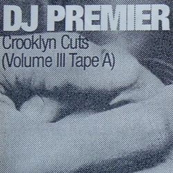 Crooklyn Cuts Vol. III (Tape A) (1996)