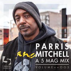 Parris Mitchell: A 5 Mag Mix Vol ++003