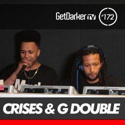 Crises - GetDarkerTV 172