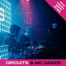 Circuits + MC Jakes | Live from The Blast x in:Motion Bristol | NYE 2019