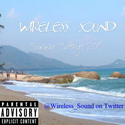 Wireless Sound - Summer Settings 2015