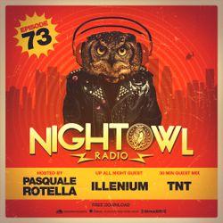 Night Owl Radio 073 ft. Illenium and TNT