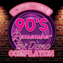 """90'S Remember -Compilation -""""""""""""Extended"""""""""""" Autumn 2018"""