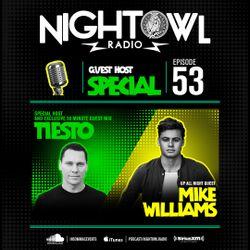 Night Owl Radio 053 ft. Mike Williams and Tiësto Takeover