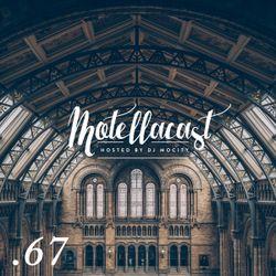 DJ MoCity - #motellacast E67 - 10-08-2016