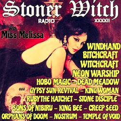 STONER WITCH RADIO XXXXII