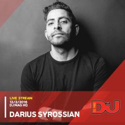 Darius Syrossian Live from DJ Mag HQ 12/2/2016
