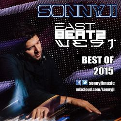 East Beatz West Mixcast with SonnyJi (Best Of 2015)