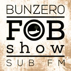SUB FM - BunZer0 - 06 02 2020