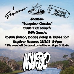 "25:05:18 Mousse ""Bungalow Classics"" EP Launch Live From Skydiver Records"