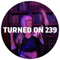 Turned On 239: JD Twitch, Chopstick & Johnjon, Jura Soundsystem, Apparel Wax, Bobby Analog