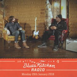 THE BLUES KITCHEN RADIO: 29 JANUARY 2018