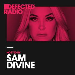 Defected Radio Show presented by Sam Divine - 09.02.18
