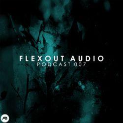 Flexout Audio Podcast: Volume 7