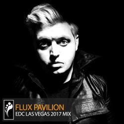 Flux Pavilion – EDC Las Vegas 2017 Mix