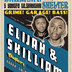 YETI presents ELIJAH & SKILLIAM (Butterz / London) LIVE @ The Shelter